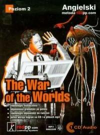 Angielski. The war of the worlds. Poziom 2 (+ CD) - okładka podręcznika