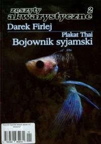 Bojownik Syjamski. Zeszyty akwarystyczne 2 - okładka książki