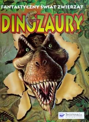 Dinozaury. Fantastyczny świat zwierząt - okładka książki