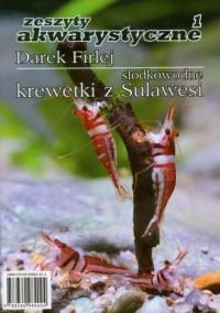 Krewetki z Sulawesi. Zeszyty akwarystyczne 1 - okładka książki