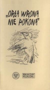 Orła wrona nie pokona, czyli co - okładka książki
