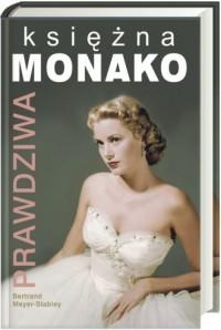 Prawdziwa księżna Monako - okładka książki