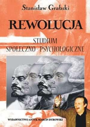 Rewolucja. Studium społeczno-psychologiczne - okładka książki