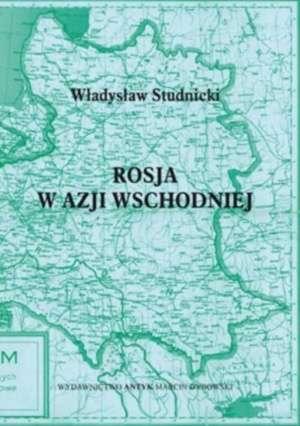 Rosja w Azji Wschodniej - okładka książki