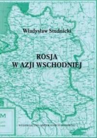 Rosja w Azji Wschodniej - Władysław - okładka książki