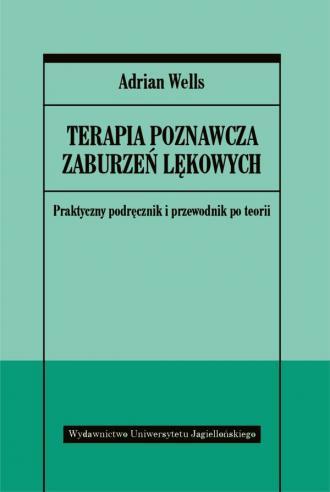 Terapia poznawcza zaburzeń lękowych - okładka książki