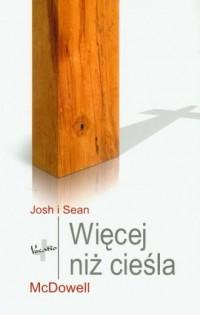 Więcej niż cieśla - Josh McDowell - okładka książki