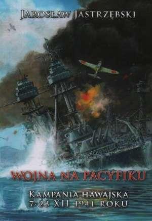 Wojna na Pacyfiku. Kampania Hawajska - okładka książki