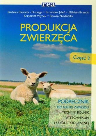 podr�cznik -  Produkcja zwierz�ca cz. 2. Podr�cznik - Wydawnictwo REA