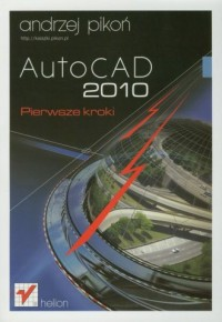 AutoCAD 2010. Pierwsze kroki - okładka książki