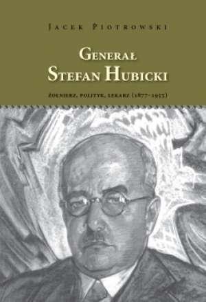 Generał Stefan Hubicki Żołnierz, - okładka książki