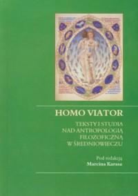 Homo viator. Teksty i studia nad - okładka książki
