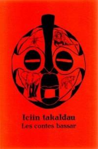 Iciin takaldau. Les contes bassar - okładka książki