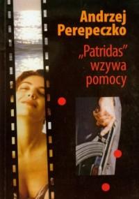 Patridas wzywa pomocy - okładka książki