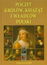 Poczet królów, książąt i władców Polski - okładka książki