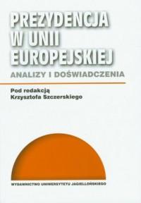 Prezydencja w Unii Europejskiej - okładka książki