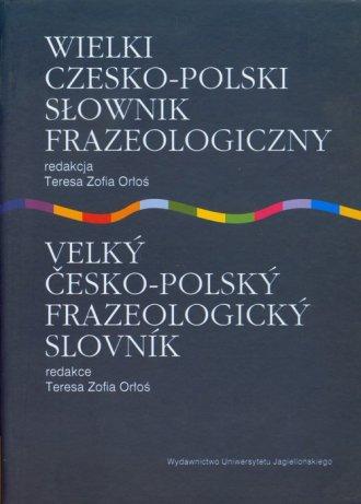 Wielki czesko polski słownik frazeologiczny - okładka książki