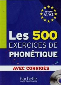 500 Exercices de phonetique A1/A2 (+ CD) - okładka podręcznika