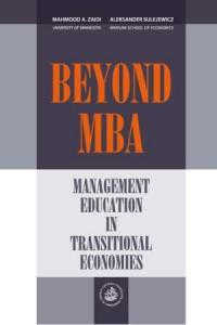 Beyond MBA. Management education in transitional economies - okładka książki