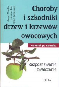 Choroby i szkodniki drzew i krzewów owocowych - okładka książki