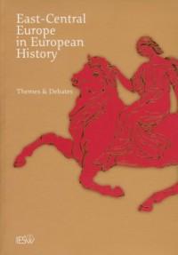East Central Europe in European History - okładka książki