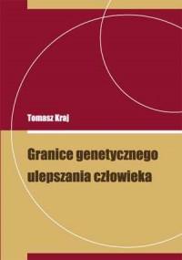 Granice genetycznego ulepszania człowieka - okładka książki