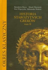 Historia starożytnych Greków. Tom 2 - okładka książki