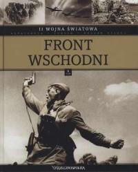 II Wojna Światowa. Tom 10. Front Wschodni - okładka książki