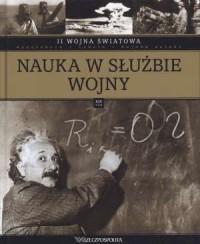 II Wojna Światowa. Tom 19. Nauka w służbie wojny - okładka książki