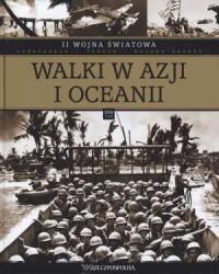 II Wojna Światowa. Tom 22. Walki w Azji i Oceanii - okładka książki