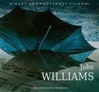 John Williams. Wielcy Kompozytorzy - okładka płyty