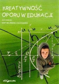 Kreatywność oporu w edukacji - okładka książki