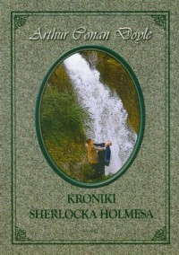Kroniki Sherlocka Holmesa - okładka książki