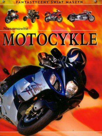 Niesamowite motocykle. Fantastyczny - okładka książki
