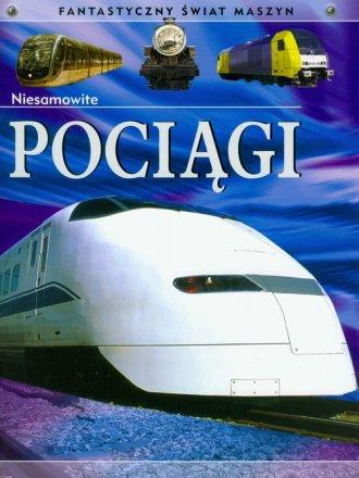 Niesamowite pociągi. Fantastyczny - okładka książki