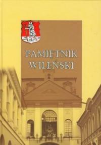 Pamiętnik wileński - Wydawnictwo - okładka książki