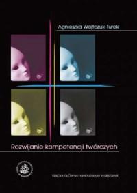 Rozwijanie kompetencji twórczych - okładka książki