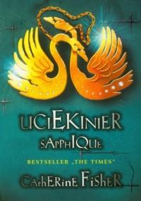 Uciekinier Sapphique - okładka książki