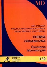 Chemia organiczna. Ćwiczenia laboratoryjne - okładka książki