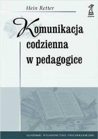 Komunikacja codzienna w pedagogice - okładka książki