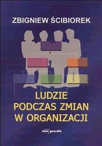 Ludzie podczas zmian w organizacji - okładka książki