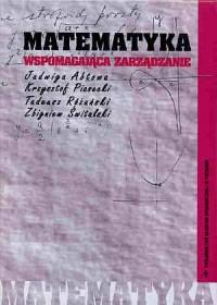 Matematyka wspomagająca zarządzanie - okładka książki