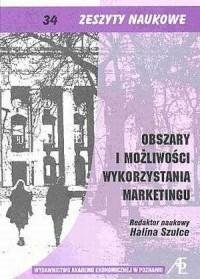 Obszary i możliwości wykorzystania marketingu - okładka książki