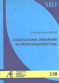 Zarządzanie zmianami w przedsiębiorstwie - okładka książki