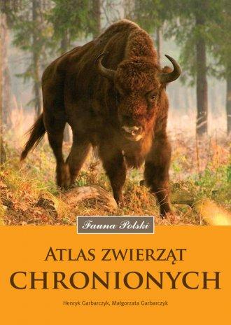 Atlas zwierząt chronionych. Fauna - okładka książki