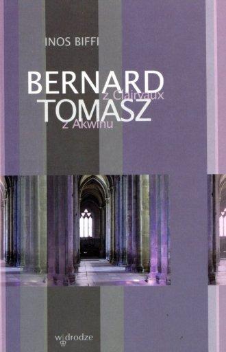 Bernard z Clairvaux i Tomasz z - okładka książki