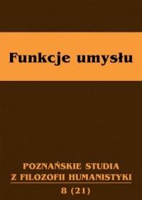 Funkcje umysłu. Poznańskie studia z filozofii humanistyki 8(21) - okładka książki