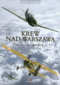 Krew nad Warszawą (+ CD) - okładka książki