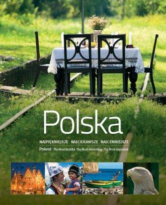 Polska. Najpiękniejsze, najciekawsze, - okładka książki