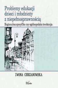 Problemy edukacji dzieci i młodzieży - okładka książki